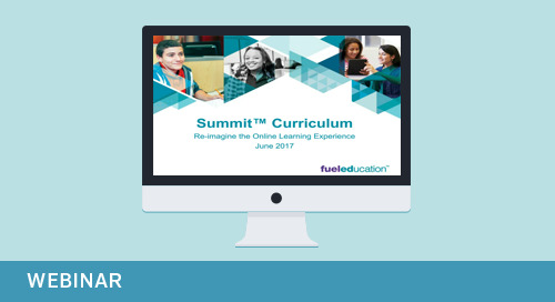 Webinar: Re-imagine Your Online Learning Experience with Summit™ Curriculum