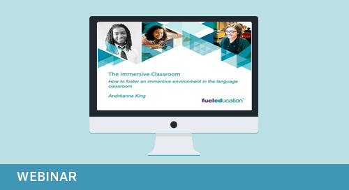 Webinar: The Immersive Classroom – World Language for K-12 Students