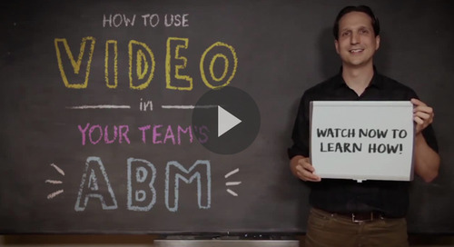 How to Use Video for Account-Based Marketing