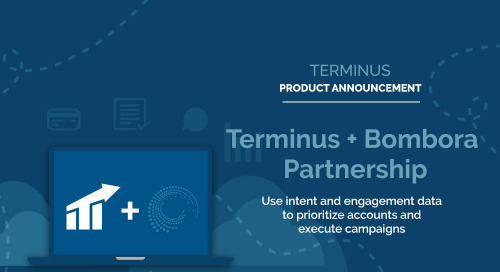 Terminus Product Update: Partnership with Bombora Operationalizes Data-Driven ABM