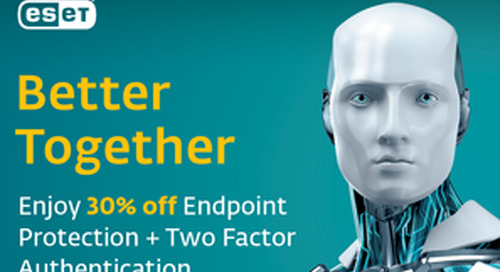 Endpoint Protection + Two Factor Authentication sale!