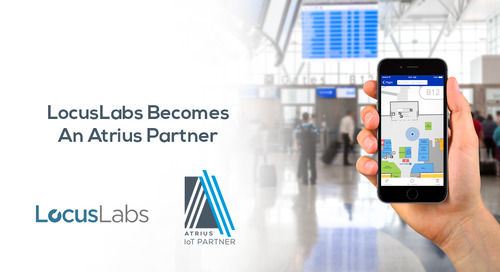 LocusLabs, Inc. to Expand Capabilities with the Atrius IoT Platform