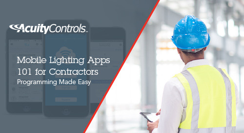 Mobile Lighting Apps 101 for Contractors: Programming Made Easy