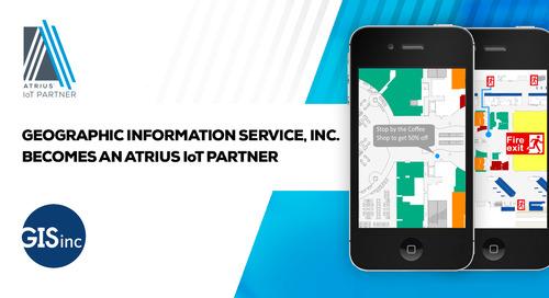Geographic Information Service, Inc. (GISinc) Employing Atrius™ IoT Platform