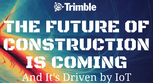 The Future of Construction Is Coming, and It's Driven by IoT [INFOGRAPHIC]