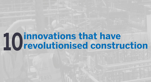 10 Innovations that have revolutionised construction