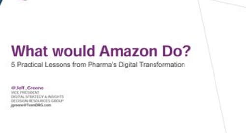What Would Amazon Do - 5 Practical Lessons from Pharma's Digital Transformation