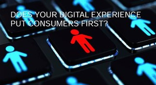 Three Key components of a Consumer-first Experience
