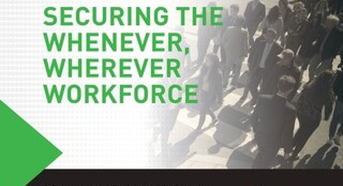 Forcepoint Securing the Whenever Wherever Workforce eBook