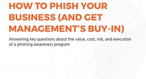 How to Phish Your Business (And Get Management's Buy-In)
