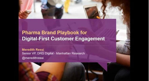 On-Demand Webinar: Pharma Brand Playbook for Digital-First Customer Engagement