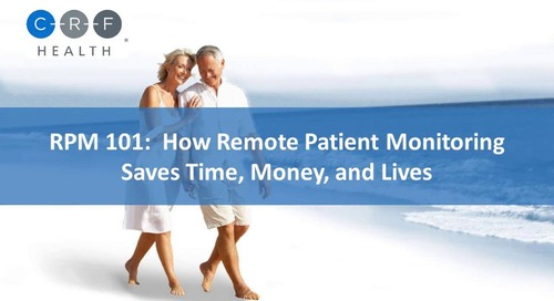 RPM 101: How Remote Patient Monitoring Saves Time, Money, and Lives