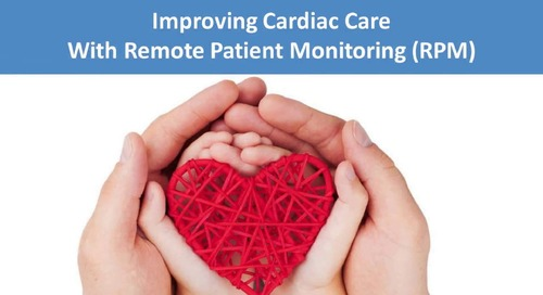 Improving Cardiac Care with Remote Patient Monitoring