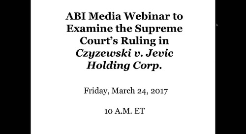 Media Webinar to Discuss Supreme Court's Ruling in Czyzewski v. Jevic Holding Corp.
