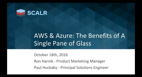 AWS & Azure - The Benefits of a Single Pane of Glass