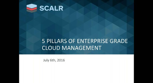 The 5 Pillars of Enterprise-Grade Cloud Management