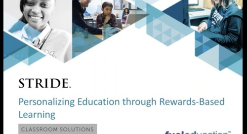 Webinar: Personalizing Education through Rewards-Based Learning