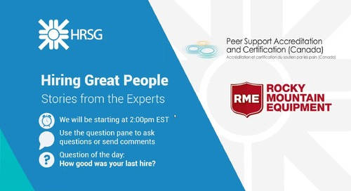 Archived Webinar: Hiring Great People - Stories from the Experts