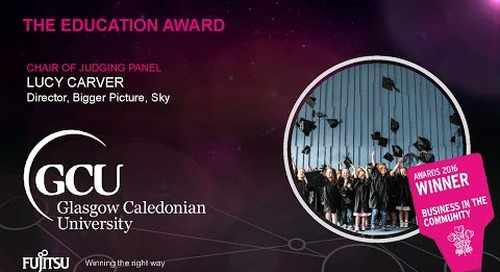 The Education Award Winner 2016 - Glasgow Caledonian University - Judges Comments