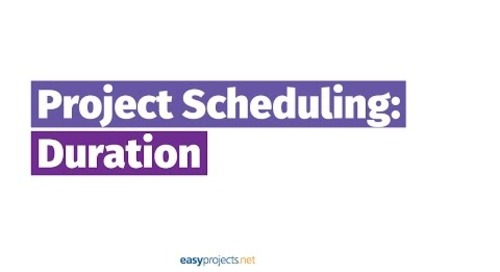 Project Scheduling: Part One - Duration