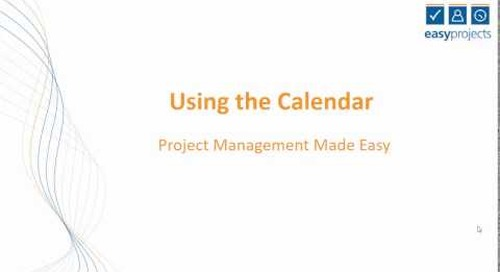 Easy Projects Tutorial - Using the calendar