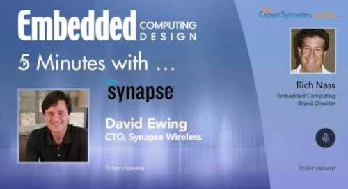 Five Minutes With…David Ewing, CTO, Synapse Wireless