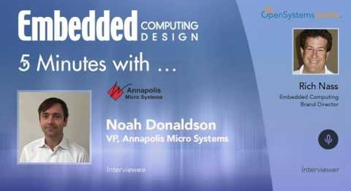 Five Minutes With…Noah Donaldson, VP, Annapolis Micro Systems