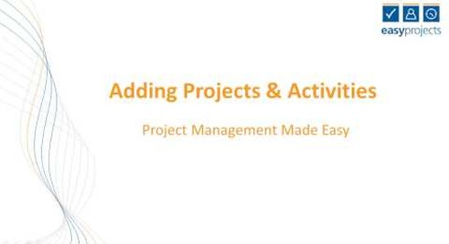 Easy Projects Tutorial - Adding Projects