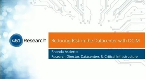 Webinar: 451 Research talks about Reducing Data Center Risk using DCIM