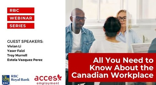 RBC Webinar: The Canadian Workplace - Learnings From New & Not So New Canadians