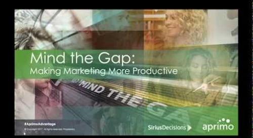On-Demand Webinar: Mind the Gap – Making Marketing More Productive