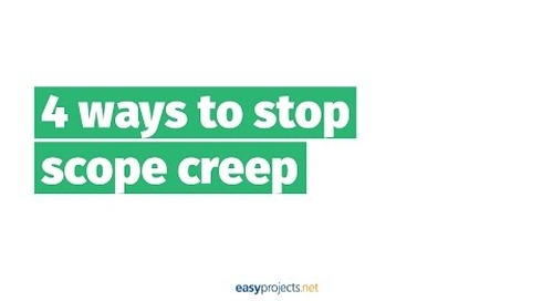 4 Easy Ways to Stop Scope Creep - Project Management Made Easy