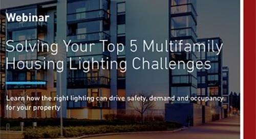 Solving Your Top 5 Multifamily Housing Lighting Challenges