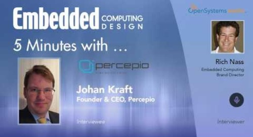 Five Minutes With… Johan Kraft, Founder & CEO, Percepio