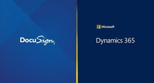 DocuSign for Microsoft Dynamics: Automate, e-Sign and Manage Agreements