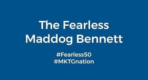 "Madison ""Maddog"" Bennett #Fearless50"