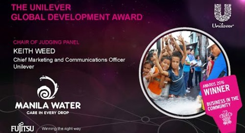 The Unilever Global Development Award - Manila Water - Judges Comments