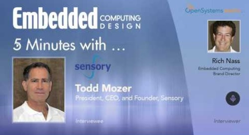 Five Minutes With… Todd Mozer, President, CEO, and Founder, Sensory