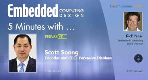 Five Minutes With…Scott Soong, Founder and CEO, Pervasive Displays
