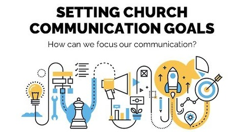 Setting Church Communication Goals | Session 2 - Church Online Communications Comprehensive