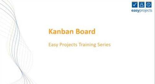 Easy Projects Tutorial - Kanban Board