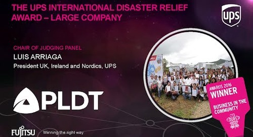 The UPS International Disaster Relief Awards - PLDT - Judges Comments
