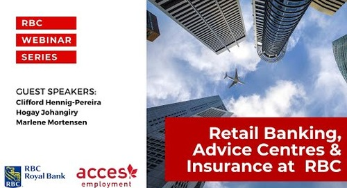 Webinar: Career Paths in Retail Banking, Advice Centres, & Insurance with RBC Royal Bank