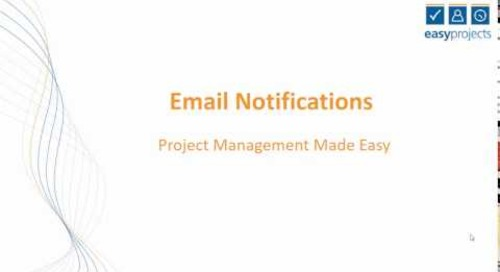 Easy Projects Tutorial - Email Notifications