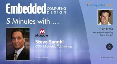 Five Minutes With… Steve Sanghi, CEO, Microchip Technology