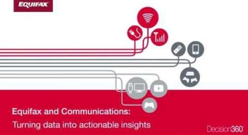Equifax and Communications: Turning data into actionable insights