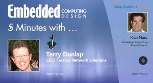 Five Minutes With…Terry Dunlap, CEO, Tactical Network Solutions