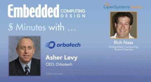 Five Minutes With… Asher Levy, CEO, Orbotech