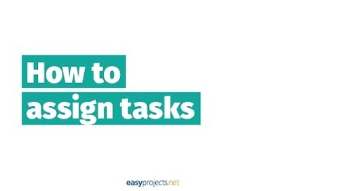 How to Assign Tasks to Your Projects — Episode 6