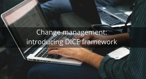 Change management: introducing DICE framework